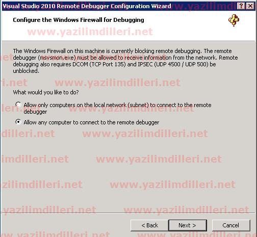 Visual Studio 2010 Remote Debugger Configuration Wizard Configure the Windows Firewall for Debugging